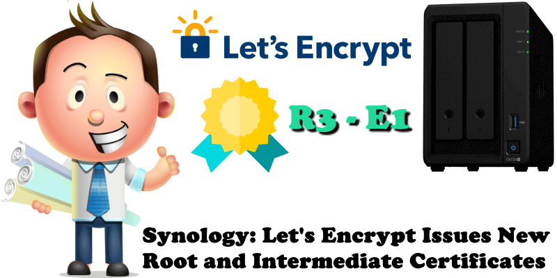 Synology Let's Encrypt Issues New Root and Intermediate Certificates