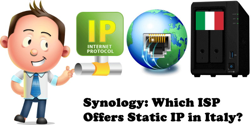 Synology Which ISP Offers Static IP in Italy
