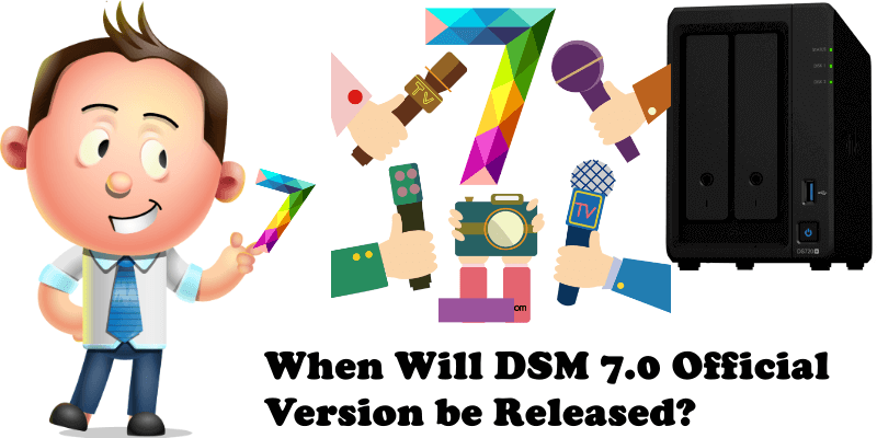 When Will DSM 7.0 Official Version be Released