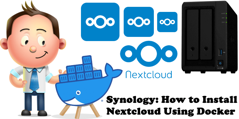 Synology How to Install Nextcloud Using Docker