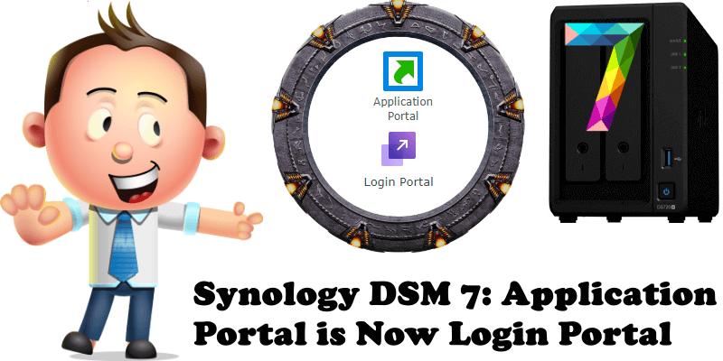 Synology DSM 7 Application Portal is Now Login Portal