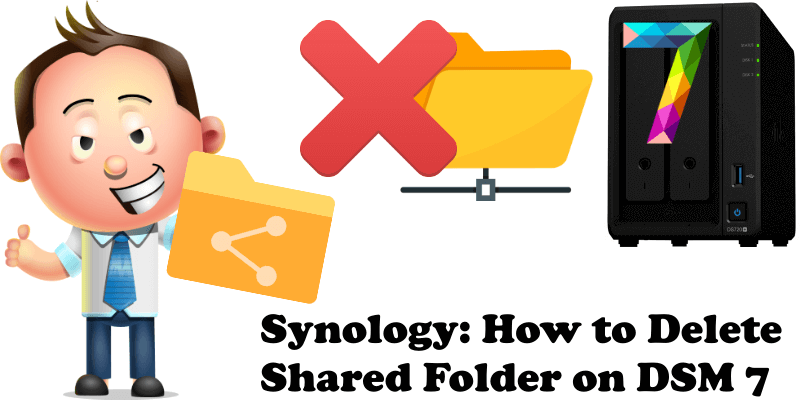 Synology How to Delete Shared Folder on DSM 7