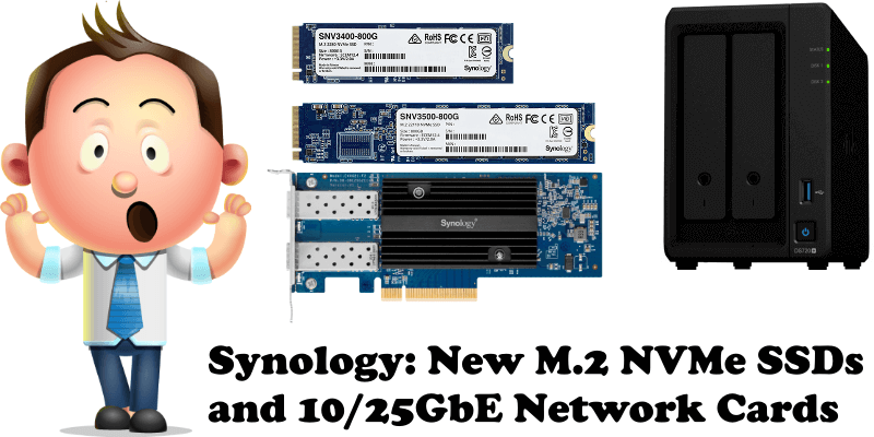 Synology New M.2 NVMe SSDs and 1025GbE Network Cards