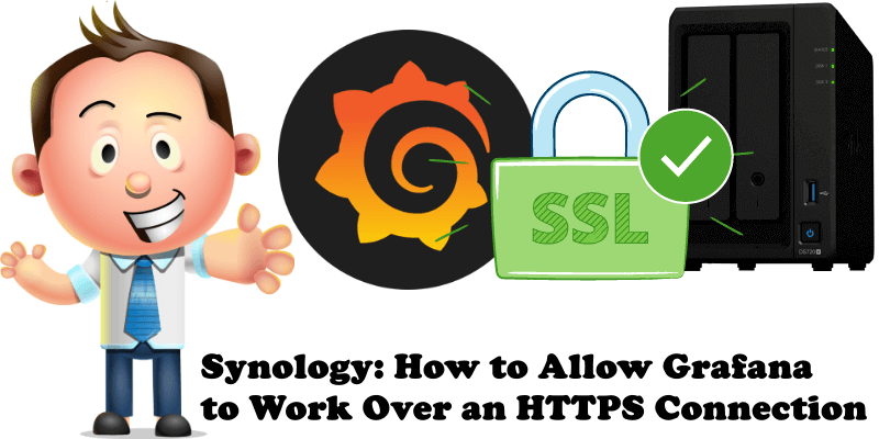 Synology How to Allow Grafana to Work Over an HTTPS Connection