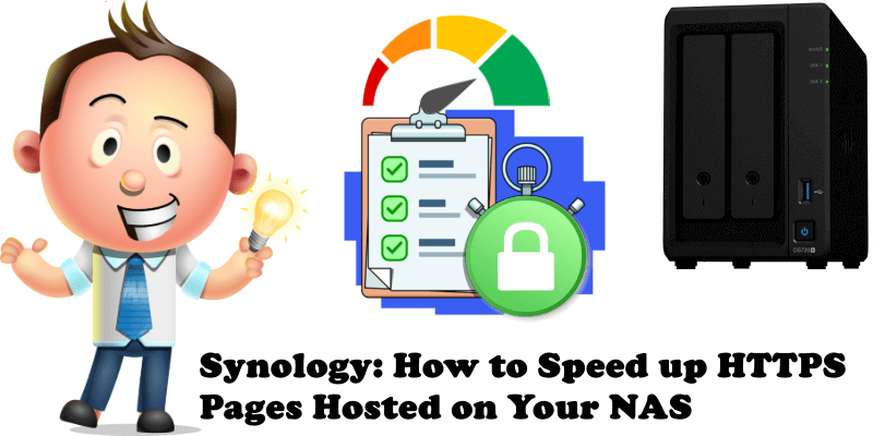 Synology How to Speed up HTTPS Pages Hosted on Your NAS