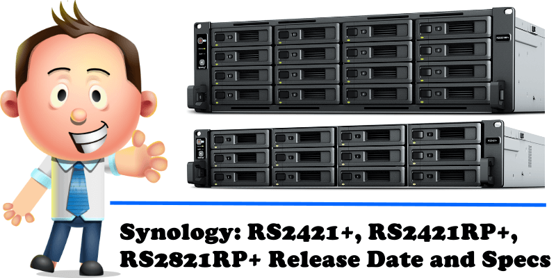 Synology RS2421+, RS2421RP+, RS2821RP+ Release Date and Specs