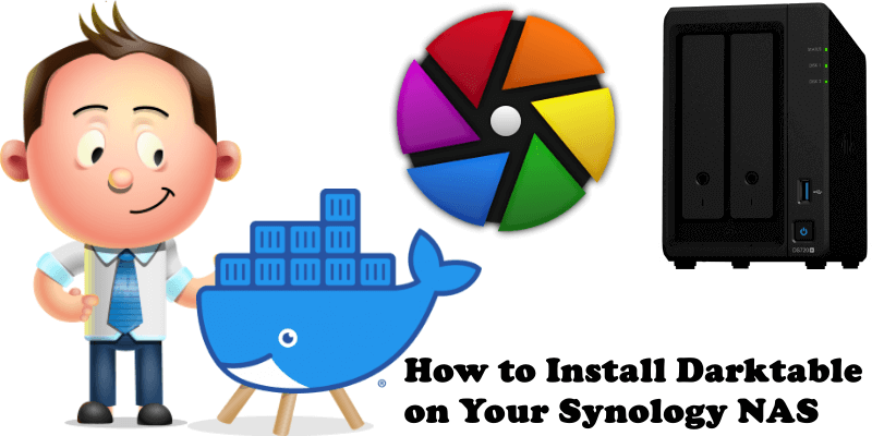How to Install Darktable on Your Synology NAS