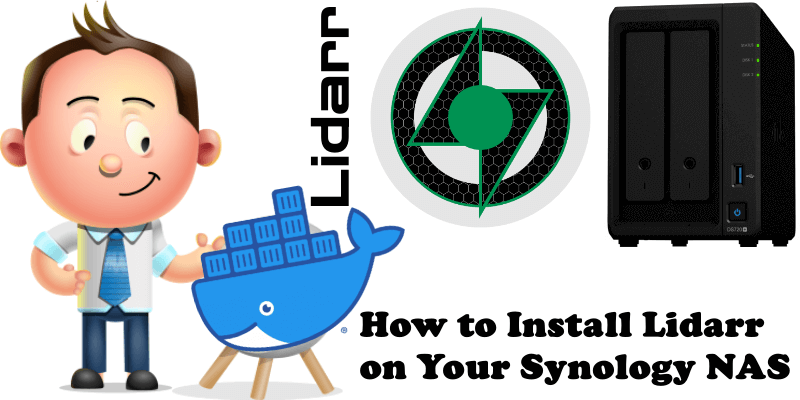 How to Install Lidarr on Your Synology NAS