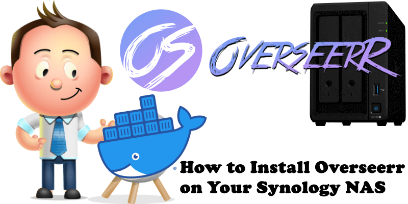 How to Install Overseerr on Your Synology NAS