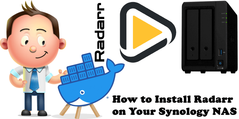 How to Install Radarr on Your Synology NAS