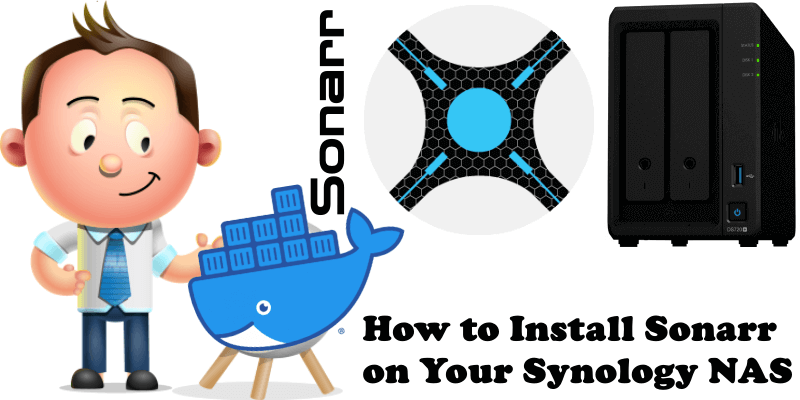 How to Install Sonarr on Your Synology NAS