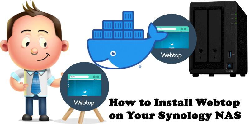 How to Install Webtop on Your Synology NAS