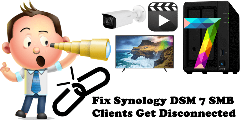 Fix Synology DSM 7 SMB Clients Get Disconnected
