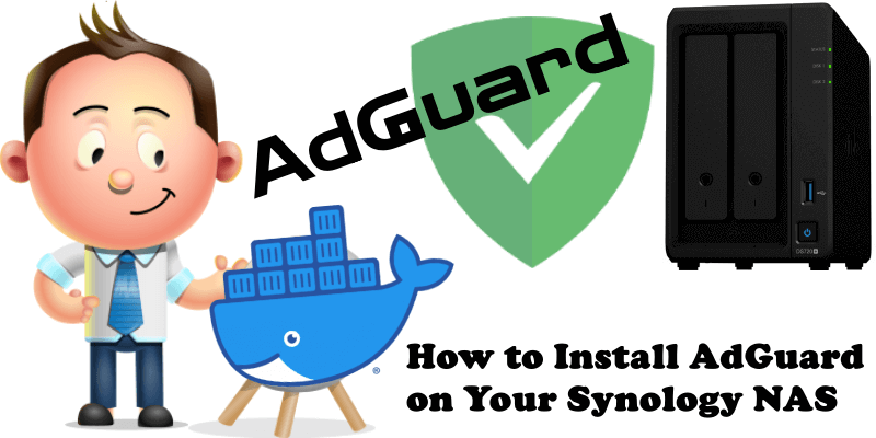 How to Install AdGuard on Your Synology NAS