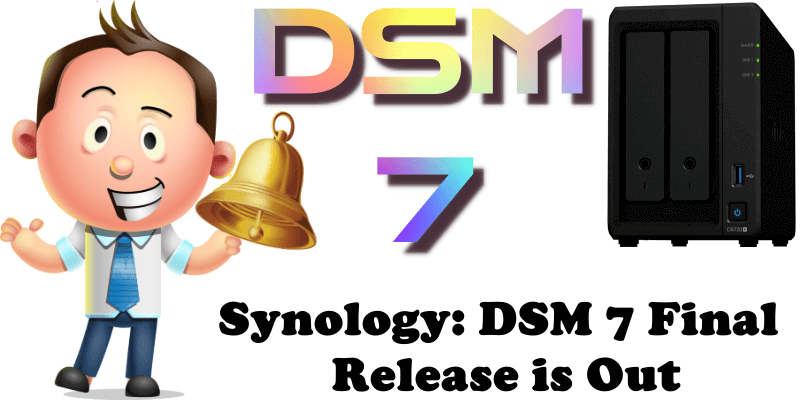 Synology DSM 7 Final Release is Out