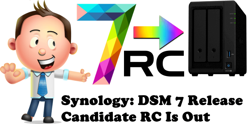 Synology DSM 7 Release Candidate RC Is Out