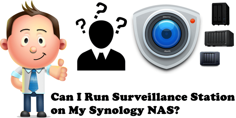 Can I Run Surveillance Station on My Synology NAS