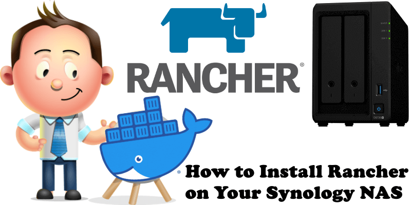 How to Install Rancher on Your Synology NAS