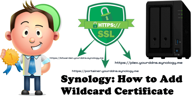 Synology How to Add Wildcard Certificate