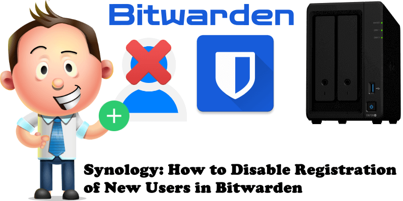 Synology How to Disable Registration of New Users in Bitwarden