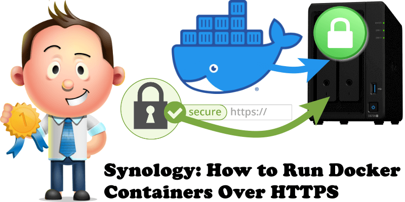 Synology How to Run Docker Containers Over HTTPS