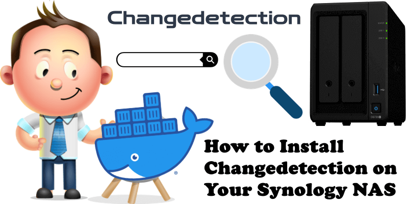 How to Install Changedetection on Your Synology NAS
