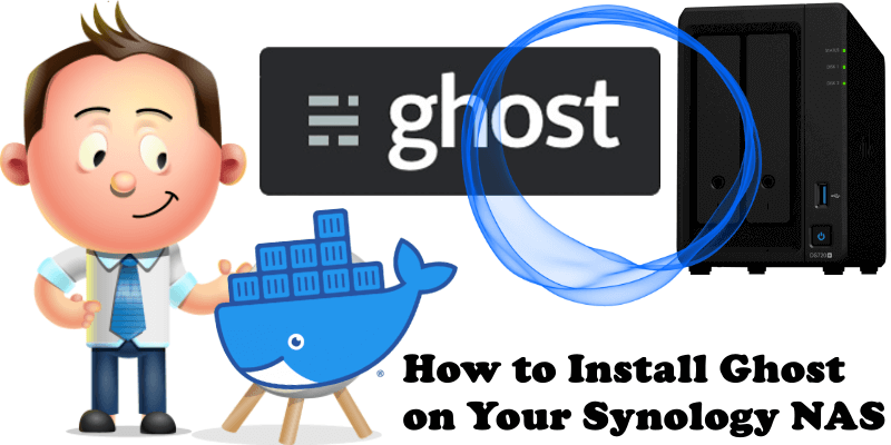 How to Install Ghost on Your Synology NAS