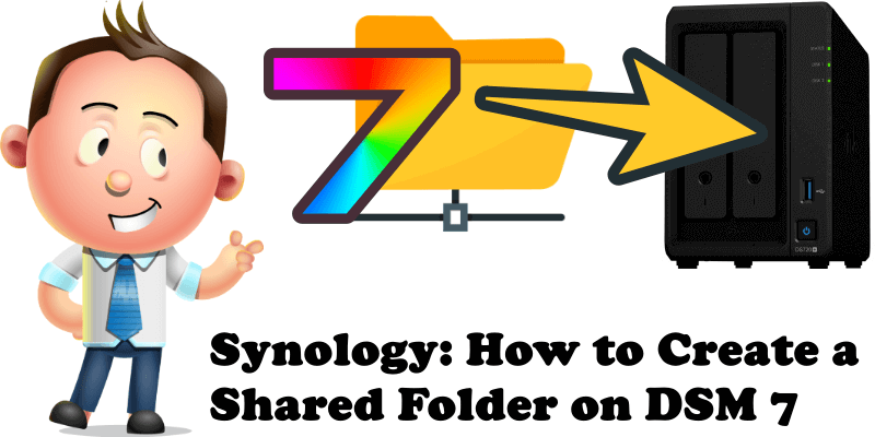 Synology How to Create a Shared Folder on DSM 7