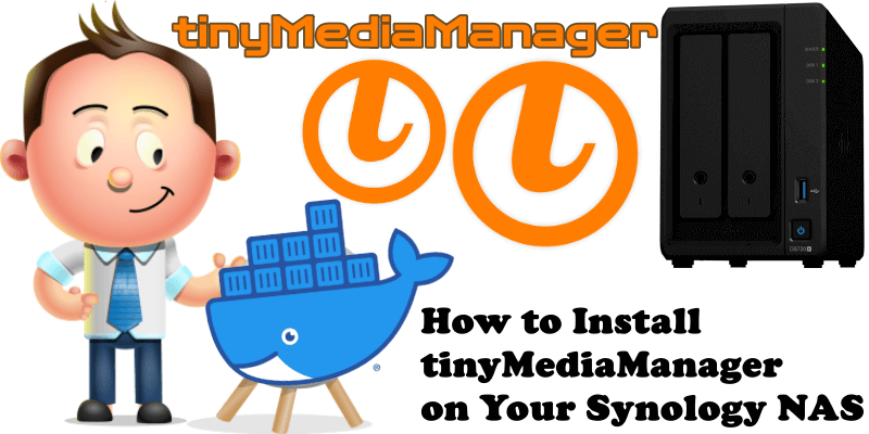 How to Install tinyMediaManager on Your Synology NAS