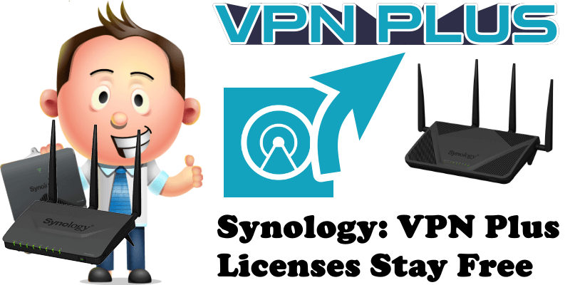 Synology VPN Plus Licenses Stay Free